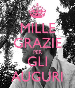 Poster: MILLE GRAZIE PER GLI AUGURI