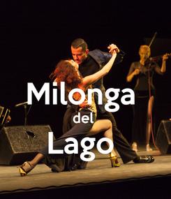 Poster:  Milonga  del  Lago