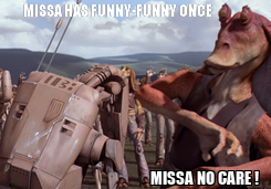 Poster: MISSA HAS FUNNY-FUNNY ONCE