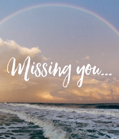 Poster: Missing you...