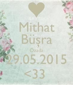 Poster: Mithat Büşra Özada 29.05.2015 <33