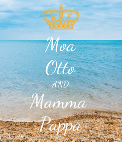 Poster: Moa Otto AND Mamma  Pappa