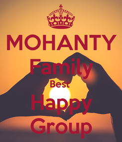 Poster: MOHANTY Family Best  Happy Group
