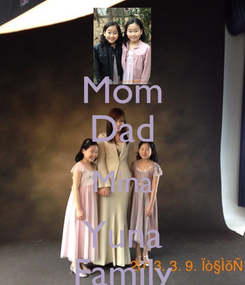 Poster: Mom Dad Mina Yuna Family