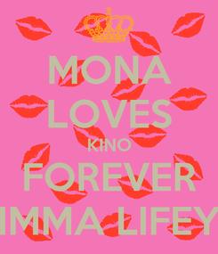 Poster: MONA LOVES KINO FOREVER IMMA LIFEY