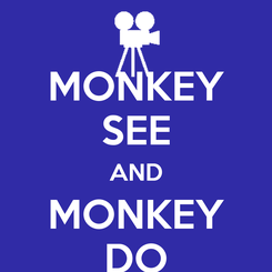 Poster: MONKEY SEE AND MONKEY DO
