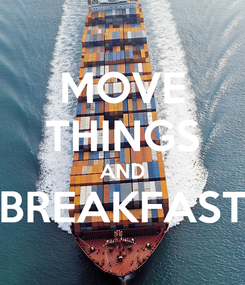 Poster: MOVE THINGS AND BREAKFAST