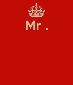 Poster: Mr .