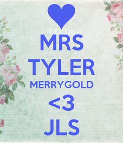 Poster: MRS TYLER MERRYGOLD <3 JLS
