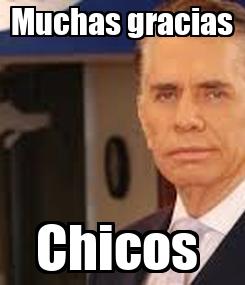 Poster: Muchas gracias Chicos