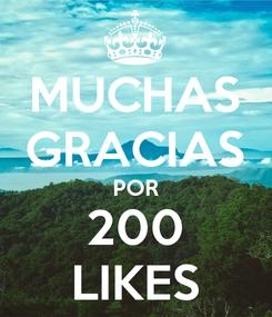 Poster: MUCHAS GRACIAS POR 200 LIKES