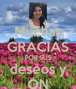 Poster: Muchas GRACIAS POR SUS deseos y ON