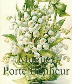 Poster:    Muguet Porte Bonheur