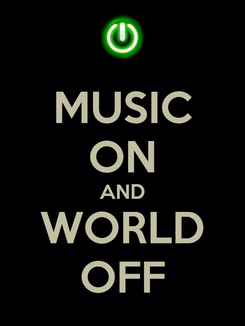 Poster: MUSIC ON AND WORLD OFF