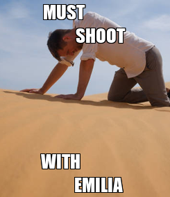 Poster: MUST                      SHOOT WITH