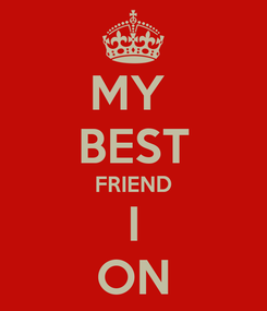 Poster: MY  BEST FRIEND I ON