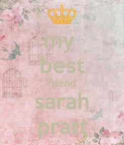 Poster: my  best friend sarah pratt