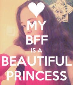 Poster: MY BFF IS A BEAUTIFUL PRINCESS