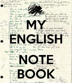 Poster: MY ENGLISH  NOTE BOOK