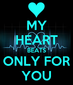 Poster: MY HEART BEATS ONLY FOR YOU