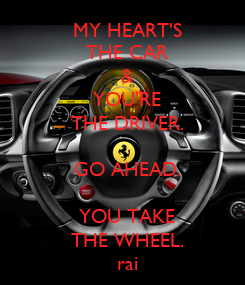 Poster:          MY HEART'S          THE CAR          &