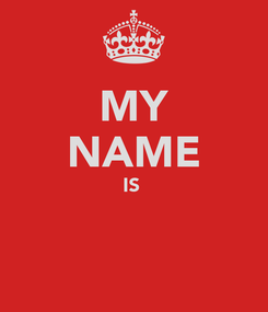 Poster: MY NAME IS