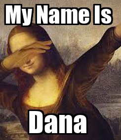 Poster: My Name Is  Dana