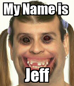 Poster: My Name is  Jeff