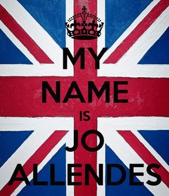 Poster: MY NAME IS JO ALLENDES