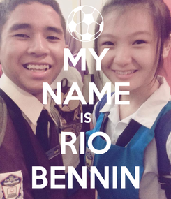 Poster: MY NAME IS RIO BENNIN