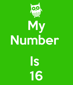 Poster: My Number   Is  16