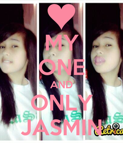 Poster: MY ONE AND ONLY JASMIN