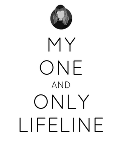 Poster: MY ONE AND ONLY LIFELINE