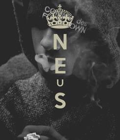 Poster: N E U S