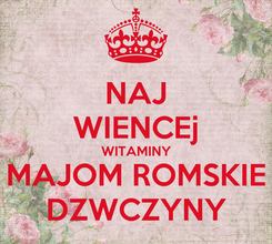 Poster: NAJ WIENCEj WITAMINY MAJOM ROMSKIE DZWCZYNY