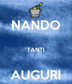 Poster: NANDO  TANTI  AUGURI