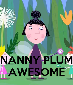Poster:        NANNY PLUM AWESOME