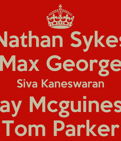 Poster: Nathan Sykes Max George Siva Kaneswaran Jay Mcguiness Tom Parker