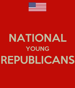 Poster:  NATIONAL YOUNG REPUBLICANS