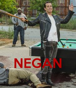 Poster:    NEGAN