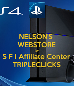Poster: NELSON'S  WEBSTORE BY S F I Affiliate Center TRIPLECLICKS