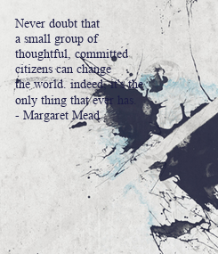 Poster: Never doubt that