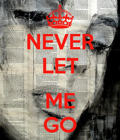 Poster: NEVER LET  ME GO