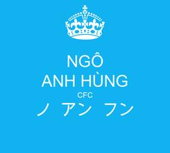 Poster: NGÔ ANH HÙNG CFC ノ  アン  フン