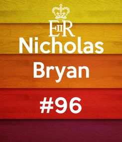 Poster: Nicholas Bryan  #96