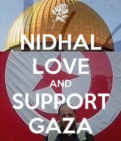 Poster: NIDHAL LOVE AND SUPPORT GAZA