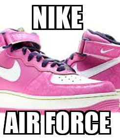 Poster: NIKE  AIR FORCE