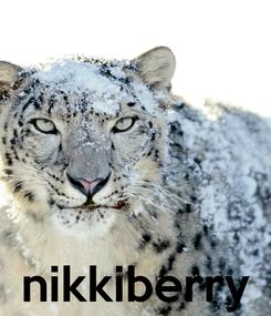 Poster:     nikkiberry