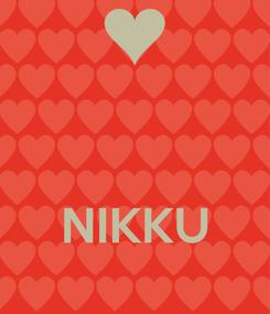 Poster:    NIKKU