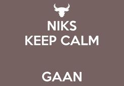 Poster: NIKS KEEP CALM   GAAN